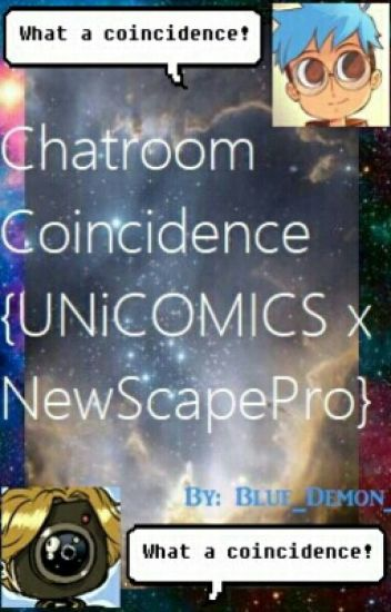 Chatroom Coincedence   {NewScapeComics}  //Not Continued//