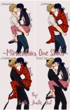 ~Miraculous One Shots~ by fanfic_finatic_kat