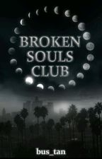 Broken Souls Club (IN ÜBERARBEITUNG) by BuesraBourbon