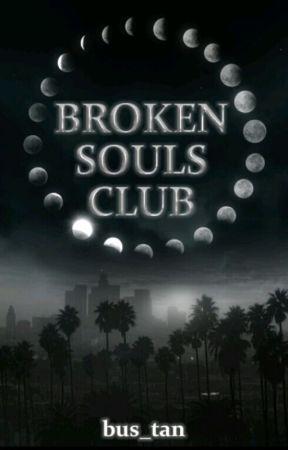 Broken Souls Club (IN ÜBERARBEITUNG) by BuesraBourbon