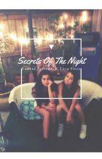Secrets Of The Night by notbelaurenj