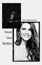 Treat You Better; Shawn Mendes I by ILLUMlNATE