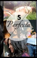 Perfecta by notbelaurenj