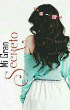 Mi Gran Secreto. by Laurastefania99