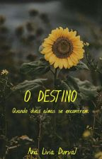 O Destino by ana100viera