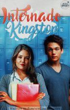 Internado Kingston © (Saga Kigston #1) | #CarrotAwards by -SweetCrazyGirl
