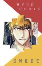 Sweet | Ichigo x Reader ✔️ by ByunRosie