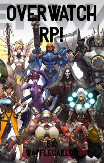 Overwatch RP!