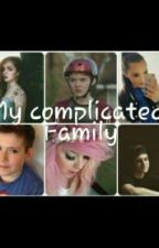 My Complicated Family  by the_unicorn_fangirl_