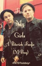 Find My Girls: A Peterick FanFiction (Mpreg) by PATDTomboy