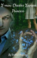 X-men: Charles Xaviers Princess  by realbands_savefansxx