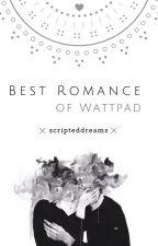Best Romance of Wattpad by scripteddreams
