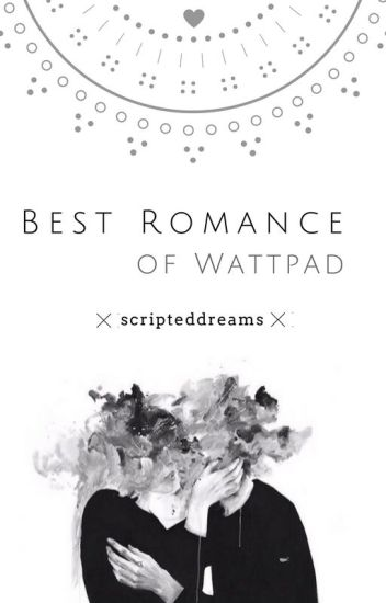 Best Romance of Wattpad