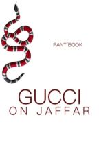 Gucci on jaffar  by lesvicesdejaffar