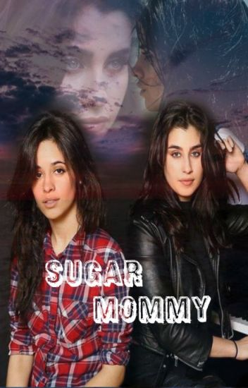 Sugar Mommy [Camren]{Adaptación}