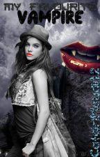 My Favourite Vampire by CatgirlMaydii12