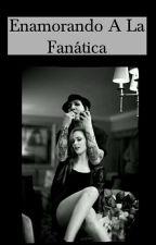 Enamorando A La Fanática (Marilyn Manson Y Tu)  by Loka_Forevah