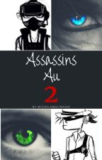 Assassins Au 2 [Kevedd] by micaelamolina569
