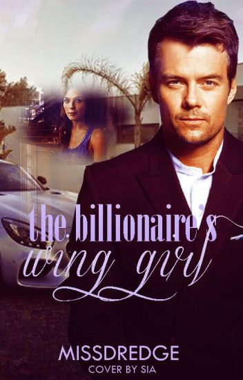 The Billionaire's Wing Girl (on hold)