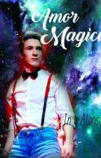 Amor Magico by Por_siempre_coders17