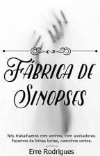 Fábrica de Sinopses by ErreRodrigues