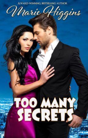 Too Many Secrets by MarieHiggins