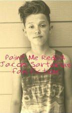 Paint Me Red//Jacob Sartorius  by jacobbs_cuties