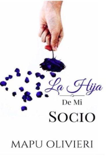 La Hija De Mi Socio © Libro #2