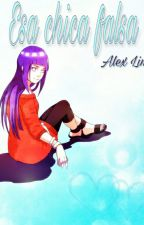 Esa chica falsa by Alex_lina_