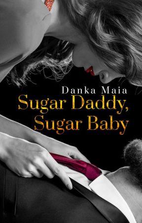 Sugar  Daddy Sugar Baby (DEGUSTAÇÃO) by AutoraDankaMaia
