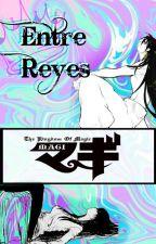♔ Entre Reyes ♕ Sinbad | Magi Fanfic | by Lentes-Shan
