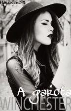 A Garota Winchester || Supernatural ( em revisão ) by mariafer041