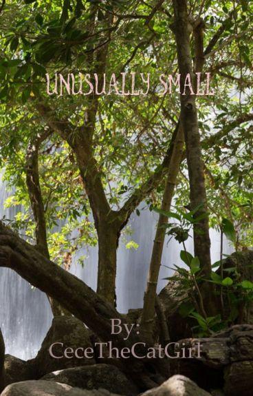Unusually small