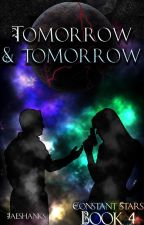 Tomorrow and Tomorrow by jaeshanks