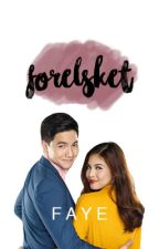 FORELSKET: A Collection of ALDUB One-Shots  by fangiirlingpotato