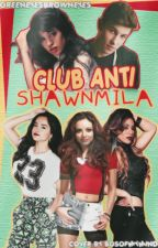 Club anti Shawnmila ❥ (Camren) by GreenEyesBrownEyes