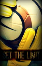Set the Limit  by __ludwick24__