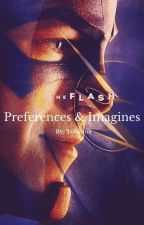 The Flash Preferences and Imagines  by MadnessWithinChaos