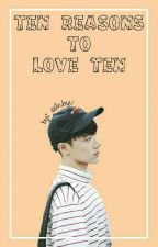 Ten Reasons to Love Ten by ssinbyu