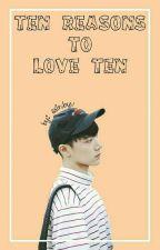 Ten Reasons to Love Ten by yerimssi