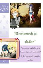 """""""El comienzo de tu destino"""" by yumiko-ryu"""