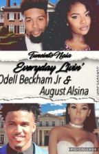 Everyday Livin With ( August Alsina & Odell Beckham Jr) by TuneintoNaia