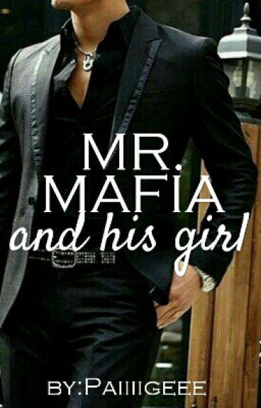 Mr.Mafia and his Girl