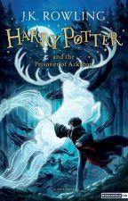 Harry Potter Và Tên Tù Nhân Ngục Azkaban by keithkeithn