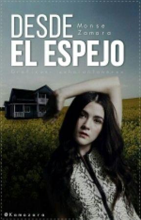 Desde El Espejo (Pausada) by kamozara