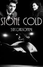 Stone Cold  by 5SecondsOfJemi