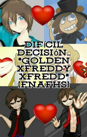 Un Amor De 3 *Shadow Freddy, Freddy Y Golden Freddy*