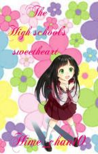 The High School's Sweetheart [ Haven't You Heard I'm Sakamoto Fanfic ]  by Hime_chan10