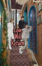 Love Will return (Jimin BTS FF) by Haru_Bi