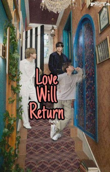 Love Will return (Jimin BTS FF)